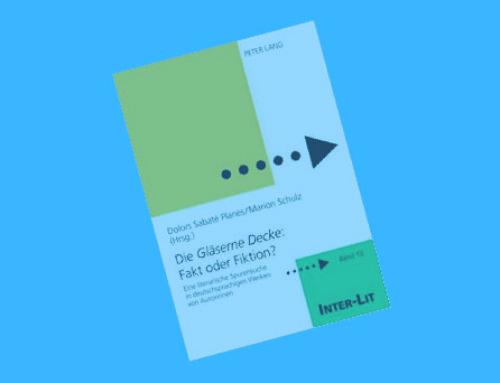 Die Gläserne Decke: Fakt order Fiktion? Eine literarische Spurensuchen in deutschsprachigen Texten von Autorinnen